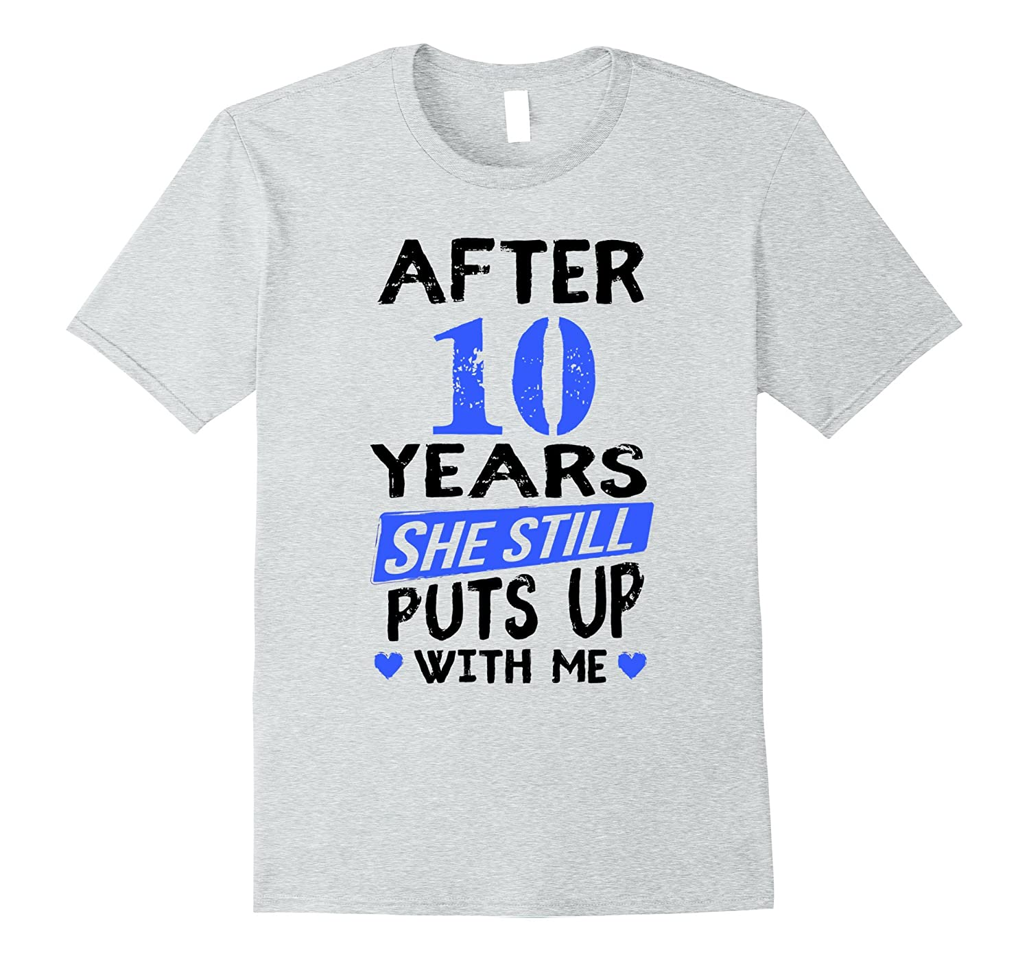 10th Anniversary Funny T-Shirt Men Matching Joke Gag Gift-CL