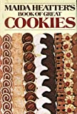 Maida Heatter's Book Of Great Cookies, Including Multiple Variations on many Classics