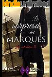 La Sorpresa del Marqués (Caballeros nº 2) (Spanish Edition)