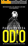 Odio: un episodio de Don, el millonario que llega donde la justicia no puede: Un thriller psicológico (Serie Don nº 0) (Spanish Edition)
