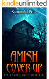 Amish Cover-Up (Ettie Smith Amish Mysteries Book 13)