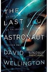 The Last Astronaut Kindle Edition