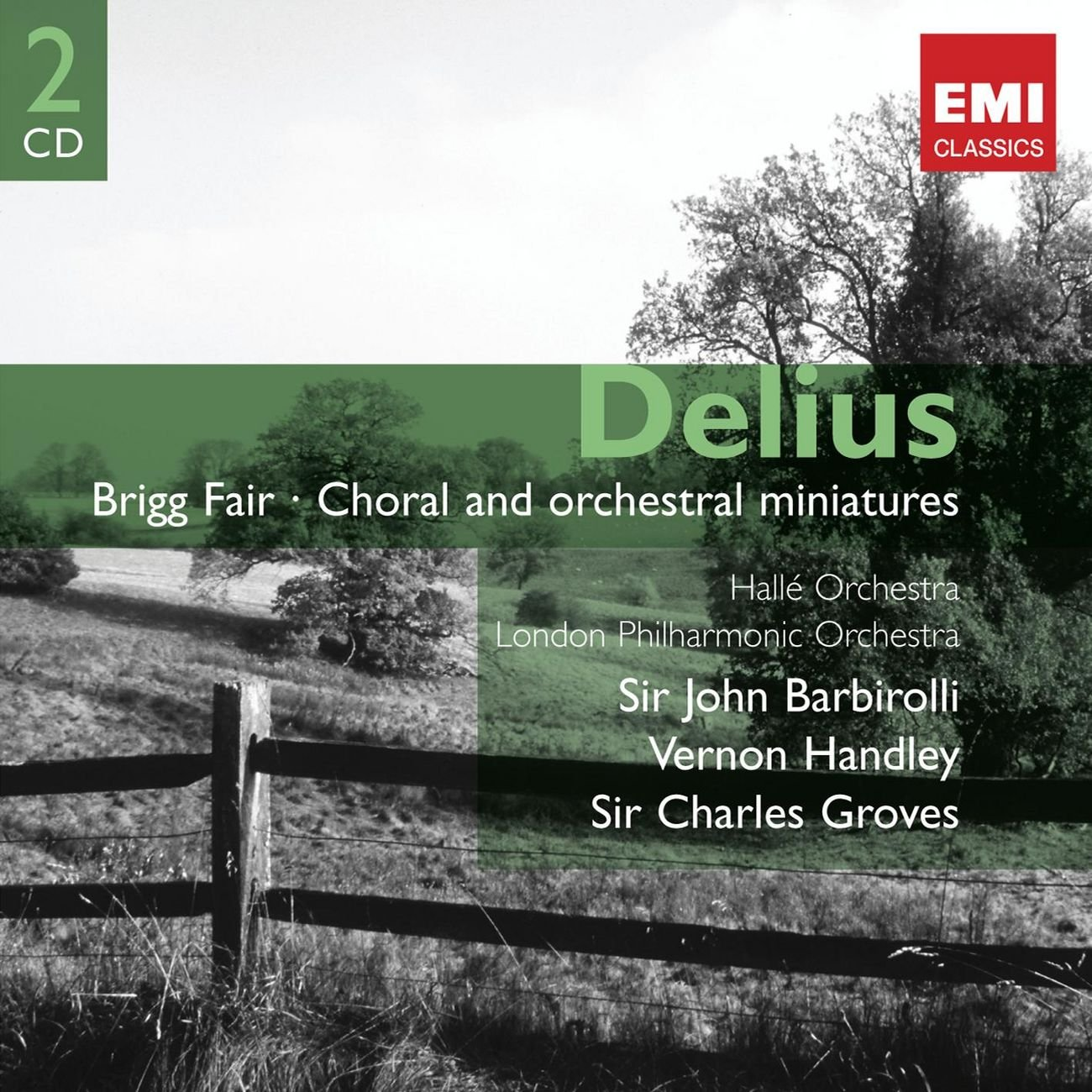 Delius: Brigg Fair, Choral and Orchestral Miniatures (2 CDs) by Warner Classics