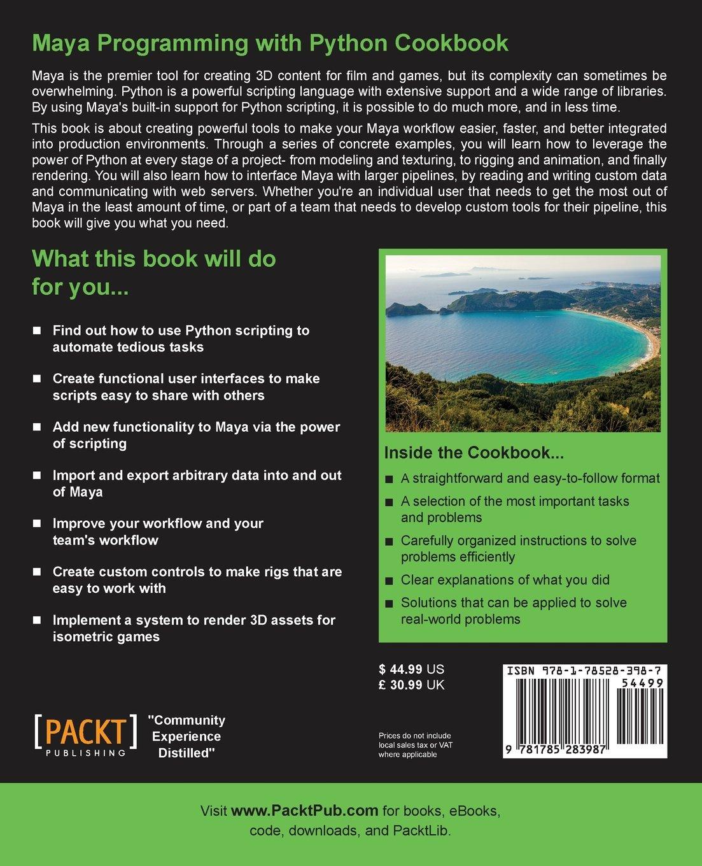 Maya Programming with Python Cookbook: Adrian Herbez: 9781785283987