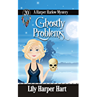 Ghostly Problems (A Harper Harlow Mystery Book 20)