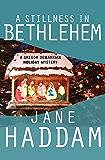 A Stillness in Bethlehem (The Gregor Demarkian Holiday Mysteries Book 7)