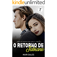 O Retorno de Fabiano (Encantadas por Livros e Música Livro 7)