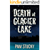Death at Glacier Lake