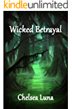 Wicked Betrayal (New England Witch Chronicles Book 3)