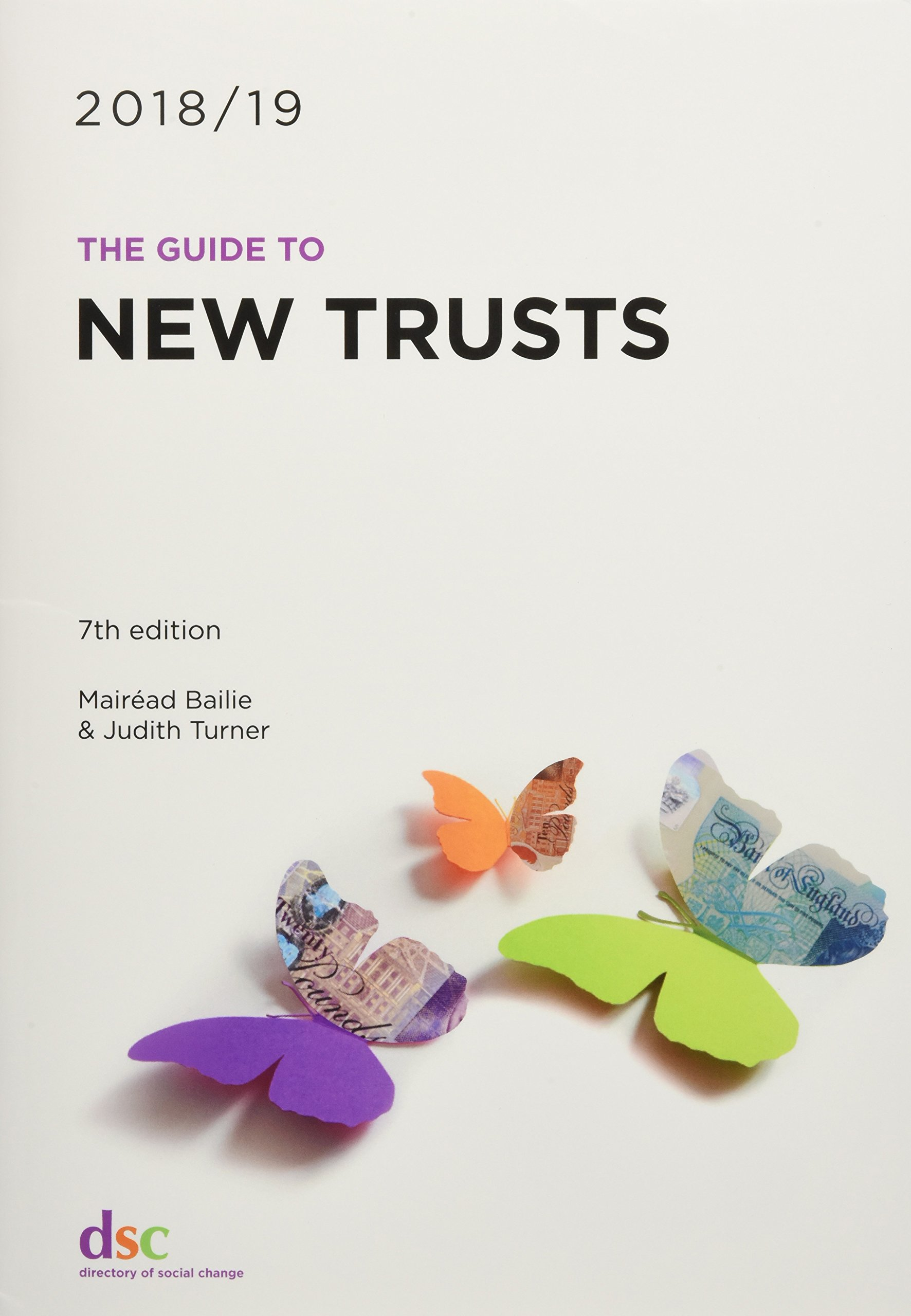 The Guide to New Trusts 2018/19 Paperback – 18 Jun 2018 Research Team Directory of Social Change 1784820512 Social Issues