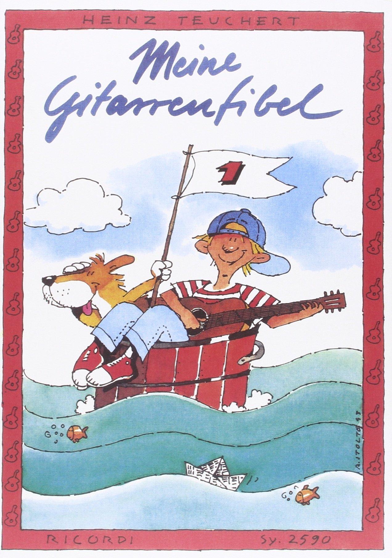 Meine Gitarrenfibel Band 1  Ein Fröhliches Lehr  Und Spielbuch Für Kinder