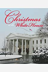 Christmas at the White House - and Reflections from America's First Ladies Hardcover