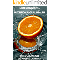 NUTRIGENOMICS - NUTRITION AND ORAL HEALTH (English Edition)