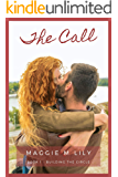 The Call: A Psychic Paranormal Romantic Comedy (Building the Circle Book 1)
