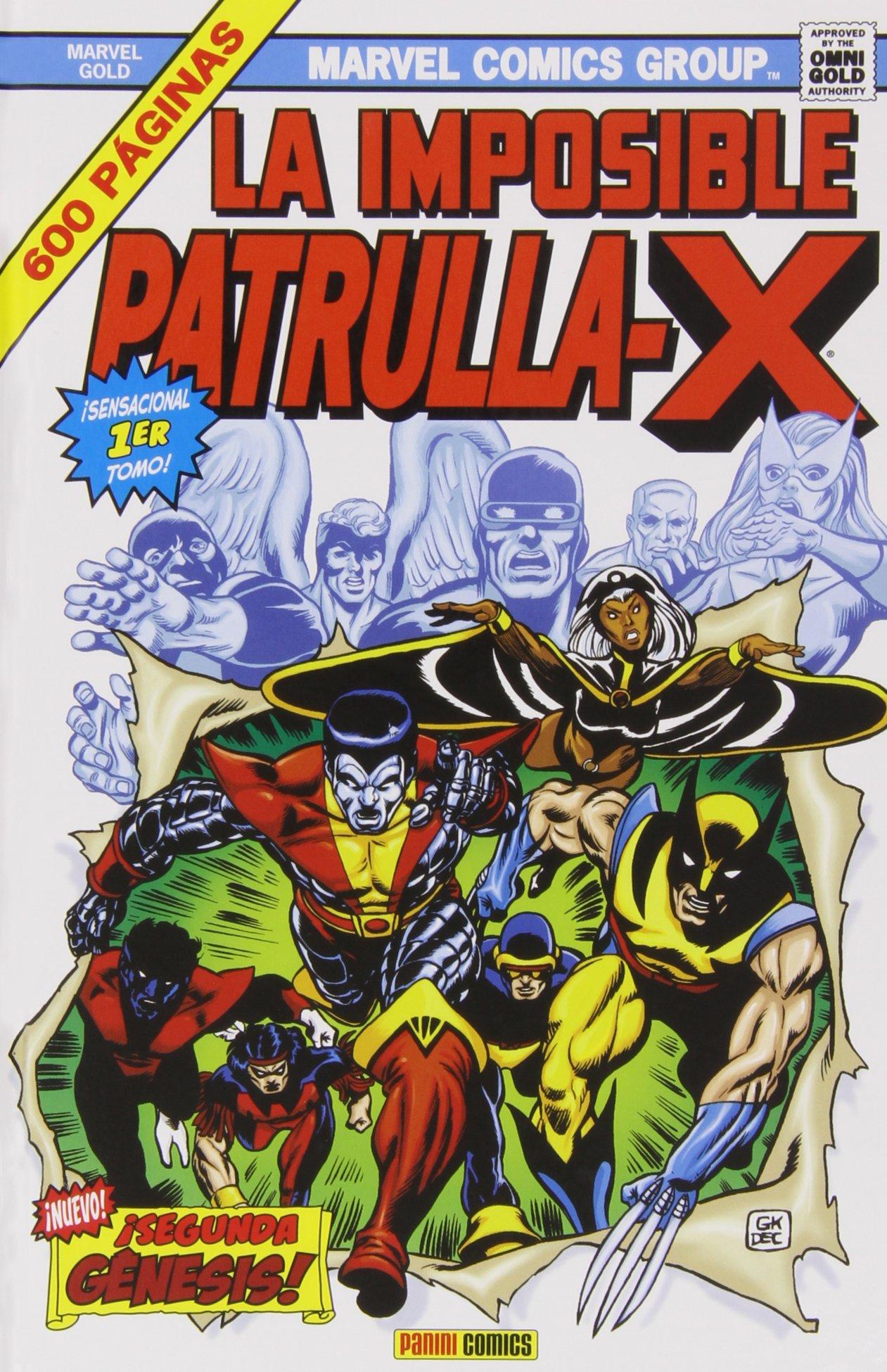 La Imposible Patrulla-X 1. ¡Segunda Génesis! Gold - Imposible Patrulla X:  Amazon.es: Chris Claremont; John Byrne: Libros
