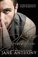 King's Sacrifice: A Novella Kindle Edition