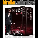 The Boss Vol. 1-3: a Billionaire Romance Serial
