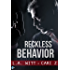 Reckless Behavior (Bad Behavior Book 3)