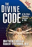 The Divine Code of Da Vinci, Fibonacci, Einstein & You