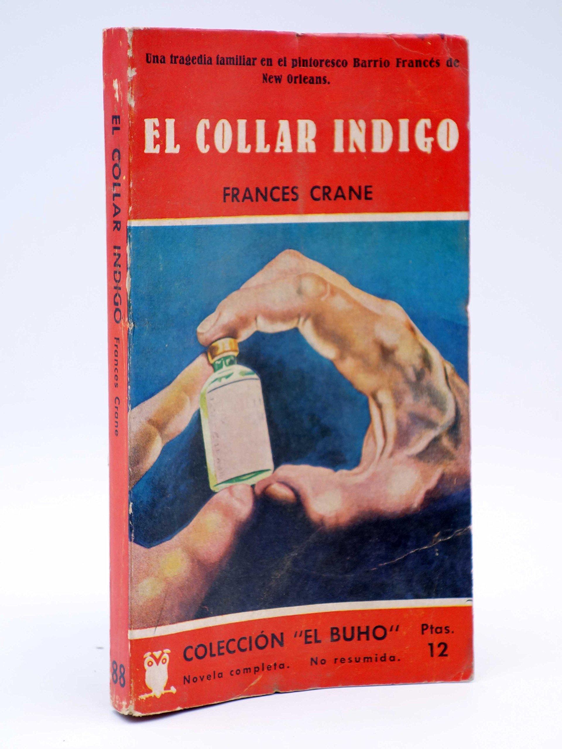 d7236c94daff COLECCIÓN EL BUHO 88. El Collar Indigo. Gerpla  Amazon.es  Frances Crane   Libros