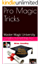 Pro Magic Tricks: Master Magic University