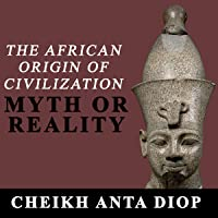 Pdf of the origin african or civilization myth reality