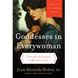 Goddesses in Everywoman:: Powerful Archetypes in Women's Lives (English Edition)