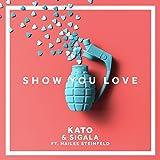 Show You Love [feat. Hailee Steinfeld]