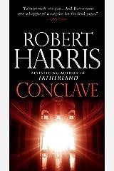 Conclave: A novel Kindle Edition