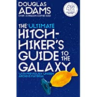 The Ultimate Hitchhiker's Guide to the Galaxy: The Complete Trilogy in Five Parts