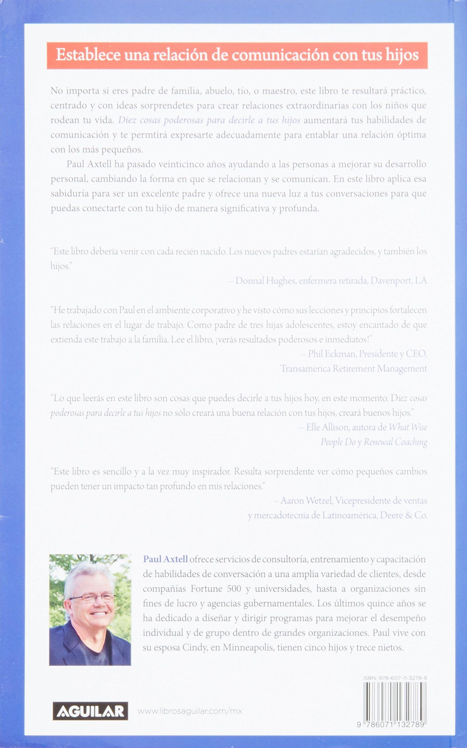 Diez cosas poderosas para decirle a tus hijos (Spanish Edition ...