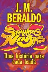 Samurais x Ninjas - Uma história para cada lenda (Contos do Dragão) eBook Kindle