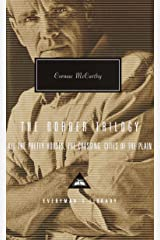 The Border Trilogy: All the Pretty Horses, the Crossing, Cities of the Plain (Everyman's Library) Hardcover