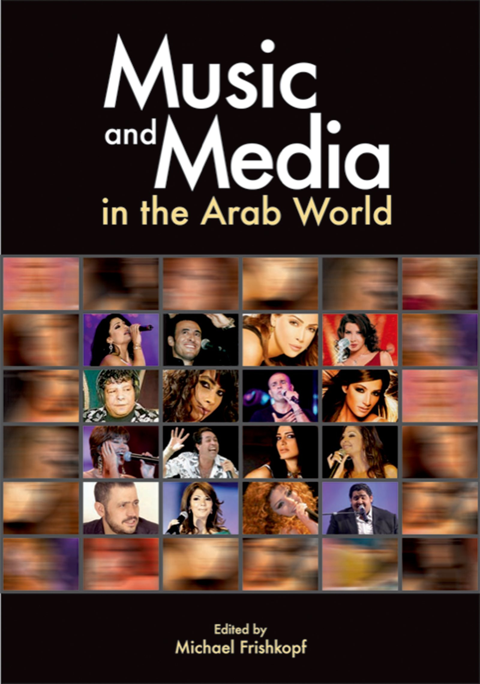Music and Media in the Arab World (English Edition)
