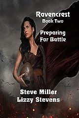 Ravencrest Book Two: Preparing For Battle Kindle Edition