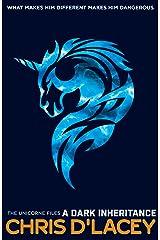 The Unicorne Files: A Dark Inheritance (English Edition) eBook Kindle
