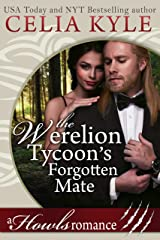 The Werelion Tycoon's Forgotten Mate (Paranormal Shapeshifter Secret Baby Romance): Howls Romance Kindle Edition