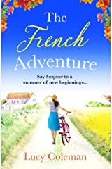 The French Adventure: Escape to France with this heartwarming feel-good romance Kindle Edition