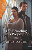 The Brooding Earl's Proposition (Harlequin Historical)