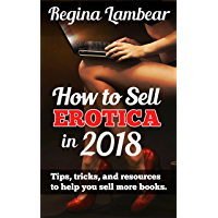 How to Sell Erotica in 2018