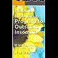 Natural Insomnia Program to Outsmart Insomnia: A Gratitude Journal for Insomnia