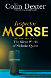 The Silent World of Nicholas Quinn (Inspector Morse Series Book 3) (English Edition)