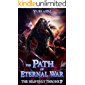 The Path of Eternal War: A LitRPG Wuxia Series (The Heavenly Throne Book 7)
