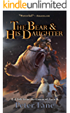 The Bear and His Daughter: A Tale from the Canon of Tarn