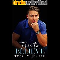 Free to Believe (Amaryllis Series Book 4)