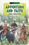 Adventure and Faith (Risktakers)