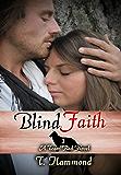 Blind Faith: Team Red, Book 3