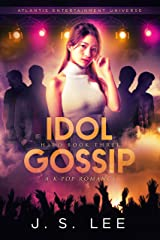 Idol Gossip: (H3RO Book 3) Kindle Edition