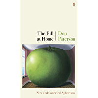 The Fall at Home: New and Collected Aphorisms