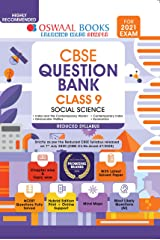 Oswaal CBSE Question Bank Class 9 Social Science (Reduced Syllabus) (For 2021 Exam) Kindle Edition
